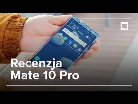 Huawei Mate 10 Pro. Pro smartfon. Pro recenzja. So much pro XD