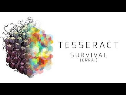 TesseracT - Survival (from Errai)
