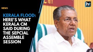 Kerala floods: CM relief fund has received Rs 730 crore says Pinarayi Vijayan
