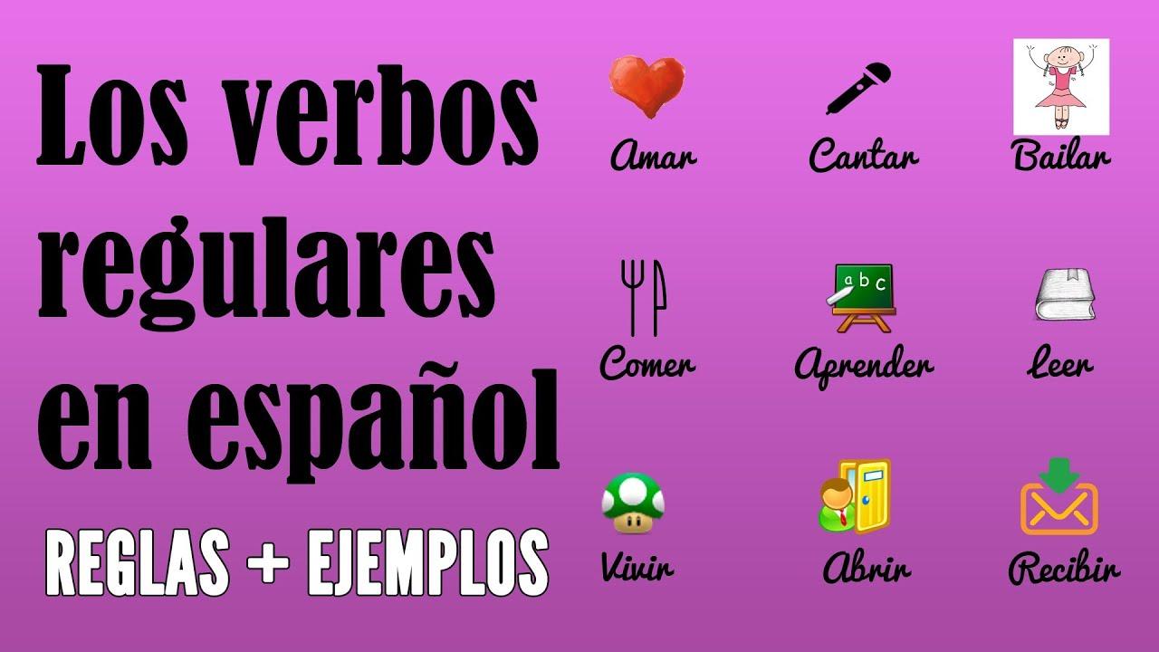 Cómo Conjugar Los Verbos Regulares En Español En El Presente