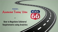RISK66 How to Negotiate Collateral Requirements using Analytics