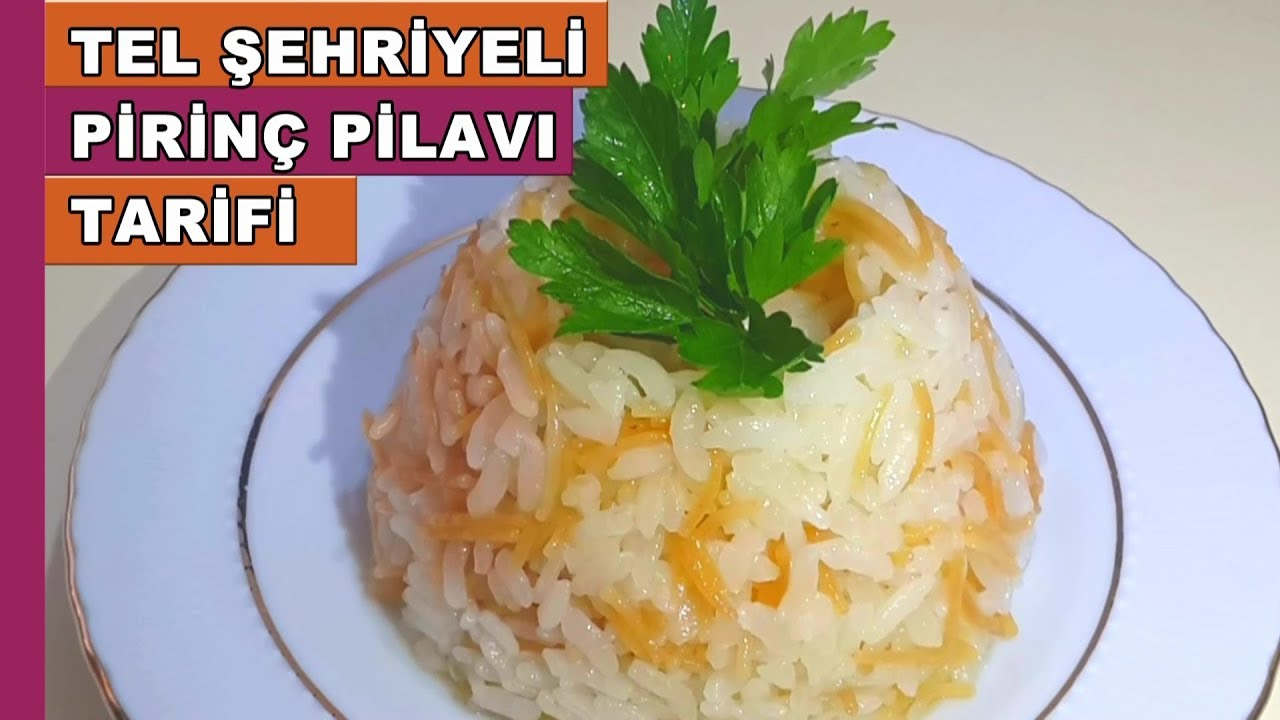 Tel Şehriyeli Pilav Tarifi – Pilav Tarifleri