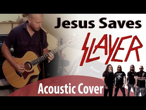 Jesus Saves - Slayer (Instrumental Acoustic Cover w/ Solo)