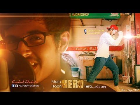 'Main Hoon Hero Tera' VIDEO Song - Salman Khan   Hero  cover by Kushal  Dance by Devarshi shah