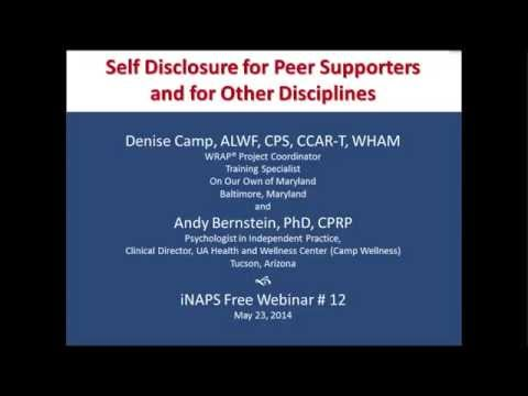 INAPS Webinar #12 - Self Disclosure For Peer Supporters And For Other Disciplines