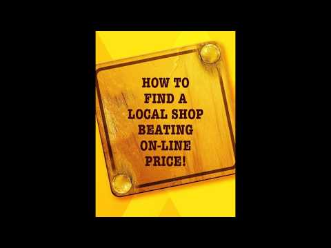 How to find a shop offering better than online price