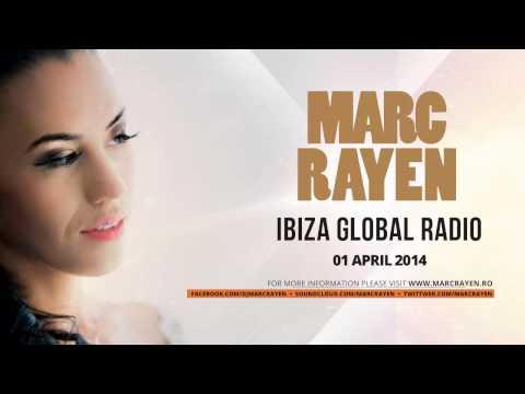 Marc Rayen @ Ibiza Global Radio