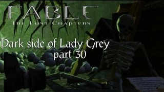 Fable the lost chapters - Mission Lady Grey: Truth behind the Lady - gameplay HD