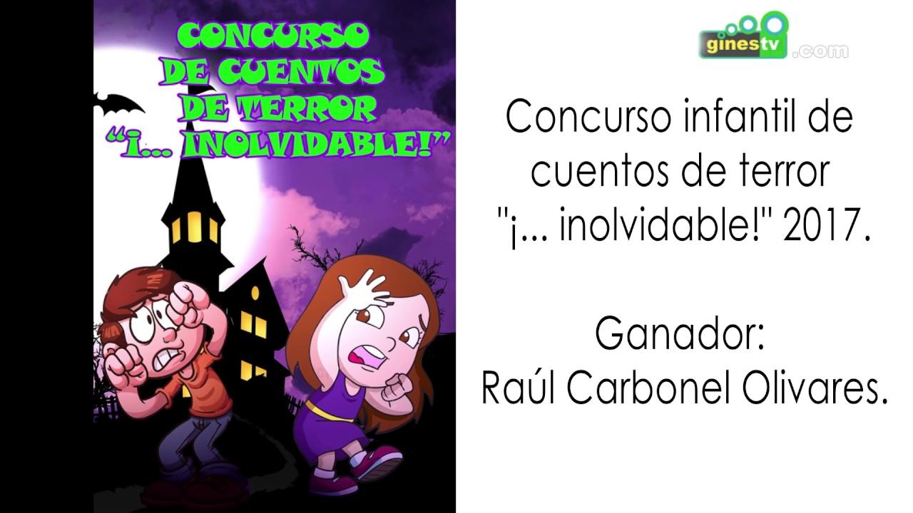 """Concurso Infantil de Cuentos de Terror """"¡... inolvidable!"""". Gines 2017"""
