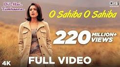 O Sahiba O Sahiba Full Video - Dil Hai Tumhaara   Preity Zinta & Arjun Rampal   Sonu Nigam