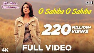 O Sahiba O Sahiba Full Video - Dil Hai Tumhaara | Preity Zinta & Arjun Rampal | Sonu Nigam