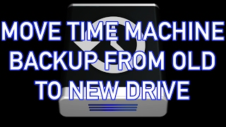Move Time Machine Backup from old harddrive to new harddrive in macOS