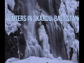 Winters in Skardu, Baltistan, Pakistan | Vlog 1