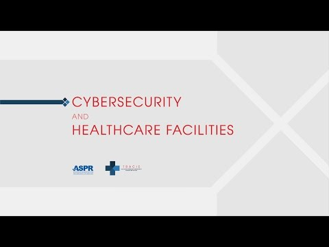 Cybersecurity and Healthcare Facilities