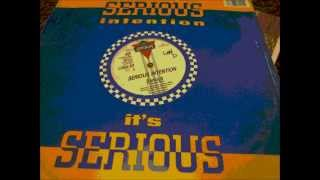 """Serious Intention - Serious. 1986 (12"""" Original mix)"""