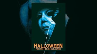 Halloween_6:_The_Curse_of_Michael_Myers