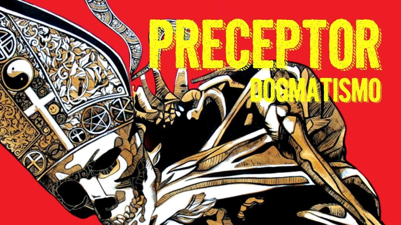 Preceptor - Dogmatismo  (Lyric Video)