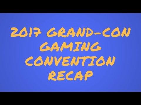 Rome Recaps GrandCon Gaming Convention 2017