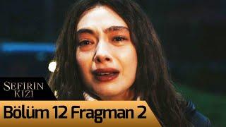 Sefirin Kızı 12. Bölüm 2. Fragman