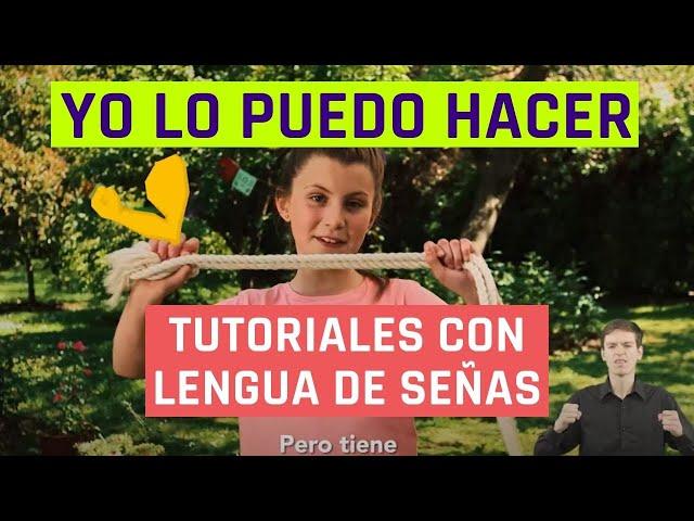 Yo lo puedo hacer | Saltar la Cuerda | Videos en lengua de señas chilena para niños
