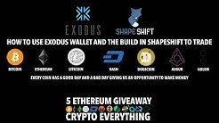 USE EXODUS WALLET TO TRADE BITCOIN, ETHEREUM, DASH, LITECOIN, DOGECOIN, AUGUR, GOLEM & MAKE MONEY