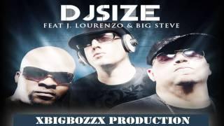DJ Size feat J. Lourenzo & Big Steve - Sunglasses