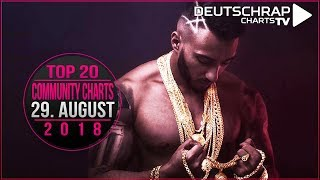 TOP 20 Deutschrap COMMUNITY CHARTS | 29. August 2018