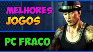 Os melhores JOGOS pra PC FRACO SEM PLACA DE VÍDEO + Download