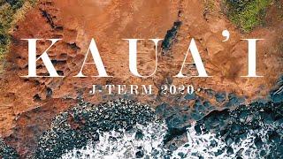 Kaua'i J-Term 2020 Travel Video