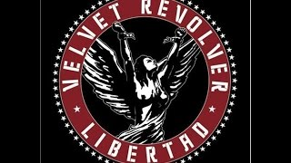 Velvet Revolver - Libertad (Full Album) (2007)