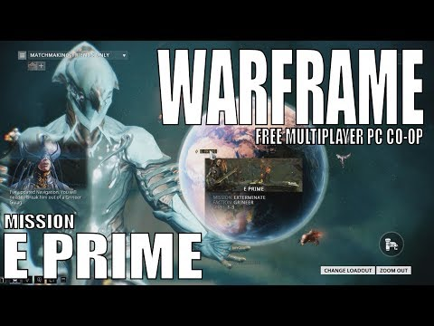 Warframe - First coop mission (E Prime)