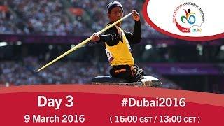 Day 3 | 2016 IPC Athletics Asia-Oceania Championships, Dubai
