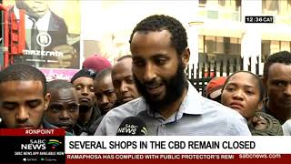 Several shops in the Joburg CBD remain closed