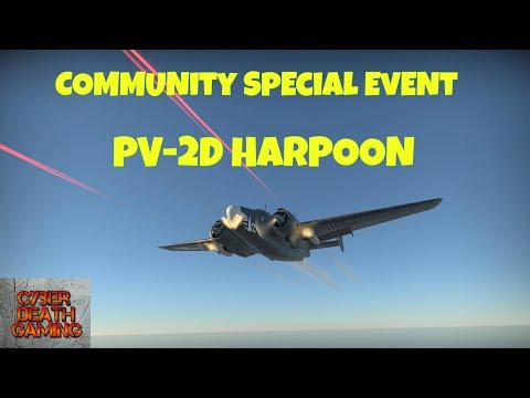 War Thunder: PV-2D Harpoon - Chronicle of WW2, Community Special Event  || RB Gamplay