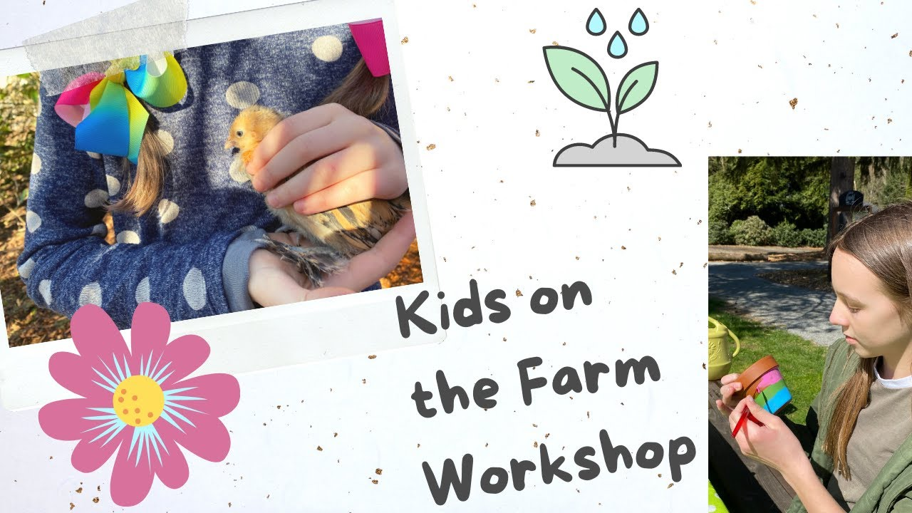 Kids on the Farm Workshop