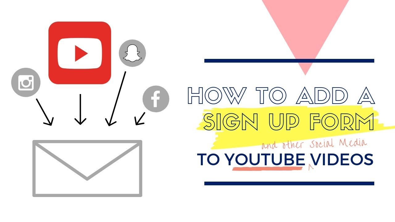 how to add a signup form to youtube free to build your email list