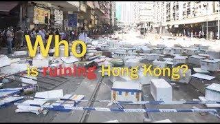 Who is ruining Hong Kong?