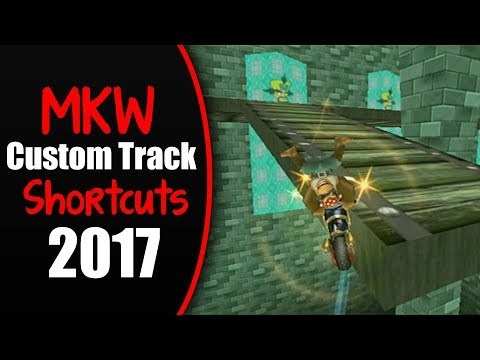 [MKW] *New* Custom Track Shortcuts and Strats 2017