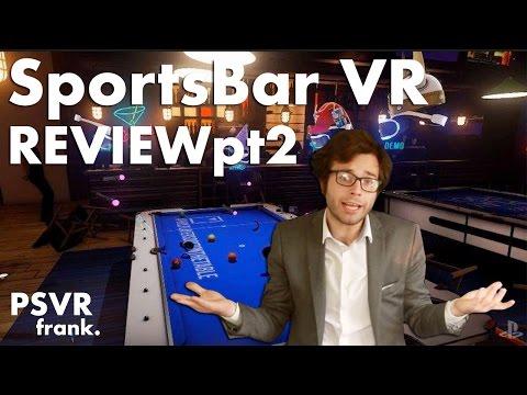 PSVR frank. Review: SporsBar VR PlayStation VR pt.2
