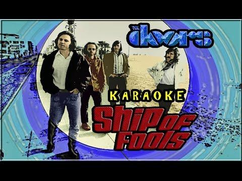The Doors * Karaoke Of Ship Of Fools