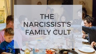 The Narcissist's Family Cult