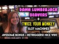 AWESOME BONUS! Dam Lumberjack Beavers Slot Machine! Lots of Re-Triggers!