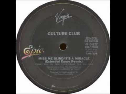 CULTURE CLUB - Miss Me Blind  ̷  It's A Miracle (Extended Dance Re-mix) HQ