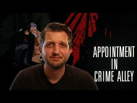 Appointment in Crime Alley Batman the Animated Series Review