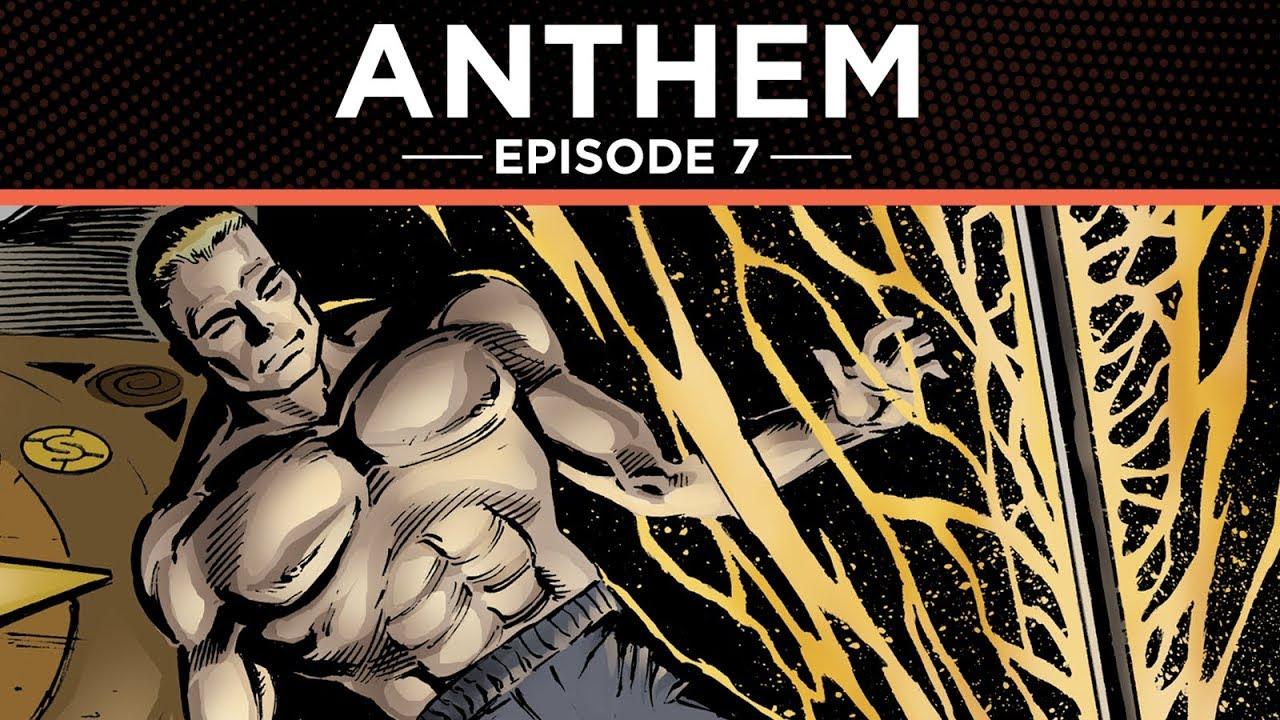 Anthem The Graphic Novel Episode 7 Youtube