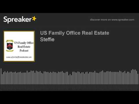 Family Offices and Real Estate Investing with Steffie Claiden