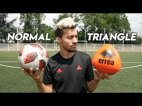 BALLON TRIANGLE vs BALLON DE FOOT NORMAL