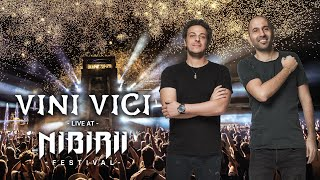 VINI VICI - FULL LIVE SET @ NIBIRII Festival 2019