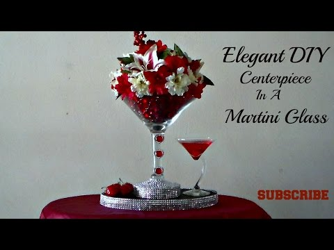 DIY DOLLAR TREE CENTERPIECE (IN A MARTINI GLASS)