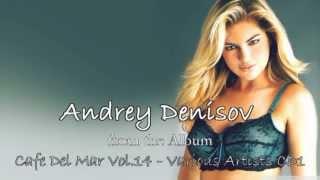 """Cafe Del Mar - Andrey Denisov - """"Night Highway"""" (Kumar ELLAWALA)"""